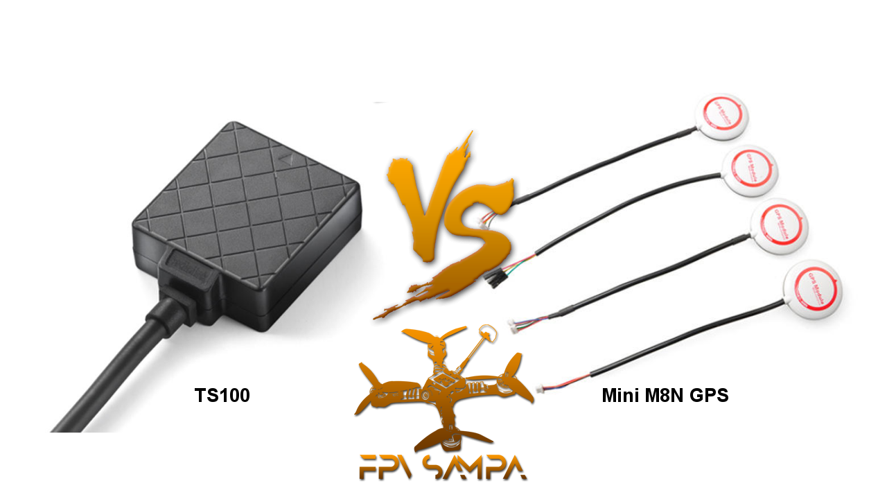 Compare TS100 and Mini M8N GPS – FPV Sampa