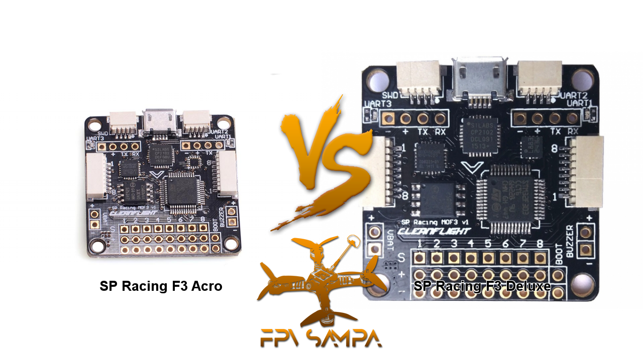 Compare SP Racing F3 Acro and SP Racing F3 Deluxe – FPV Sampa on
